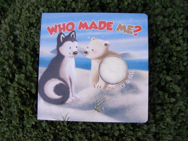 Who made me